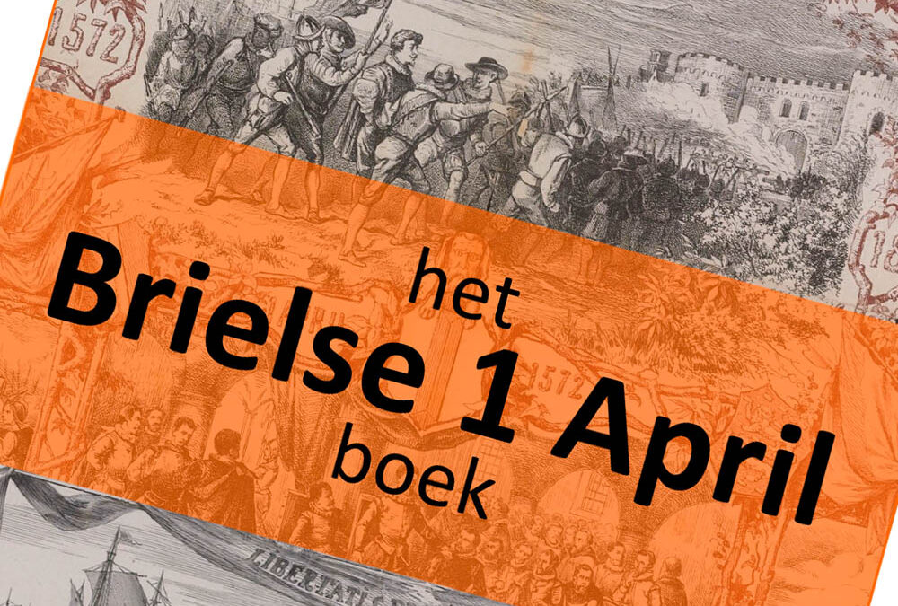 Het Brielse 1 aprilboek – Inspiratiebron voor Vrijheid